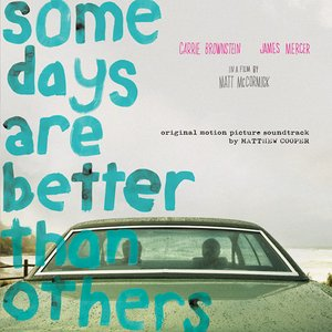 Image for 'Some Days Are Better Than Others'