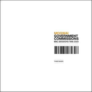Image for 'Government Commissions: BBC Sessions 1996-2003'