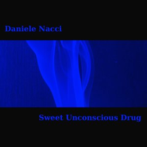 Image for 'Sweet Unconscious Drug'