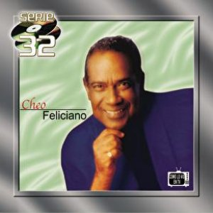 Image for 'Serie 32: Cheo Feliciano'