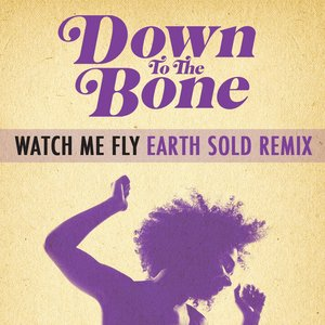 Image for 'Watch Me Fly (Earth Sold Remix) (feat Imaani)'