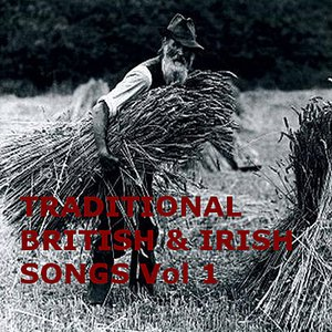 Image for 'Traditional British & Irish Songs (Vol 1)'
