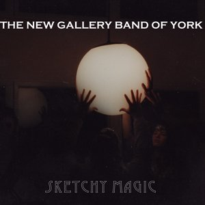 Image for 'Sketchy Magic (early drafts for rpm album-in-a-month challenge)'