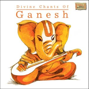 Image for 'Divine Chants Of Ganesh'