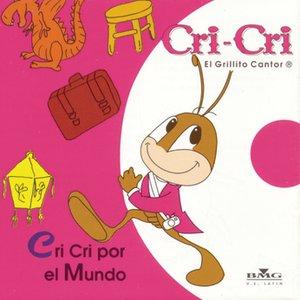 Image for 'Cri Cri Por El Mundo'