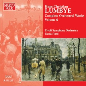 Image for 'LUMBYE: Orchestral Works, Vol.  6'