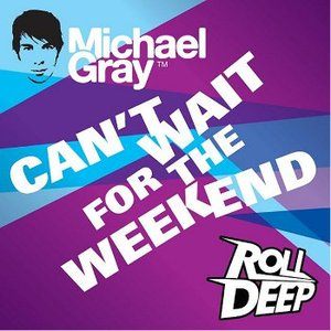 Image for 'Michael Gray feat. Roll Deep'