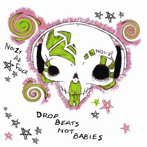 Image for 'Drop Beats, Not Babies'