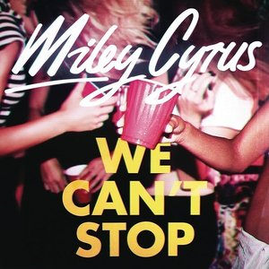 Image pour 'We Can't Stop'