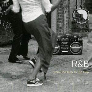 Image for 'R&B: From Doo-Wop To Hip-Hop'