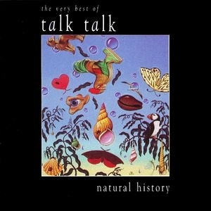 Image for 'Natural History - The Very Best Of Talk Talk'