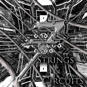 Image for 'Strings & Circuits'