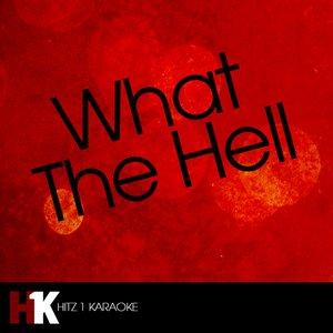 Imagem de 'What the Hell (Karaoke)'