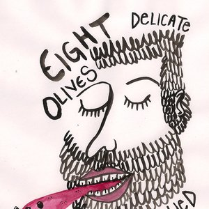 Image for 'Eight Delicate Olives Slowly Chewed at Midnight'
