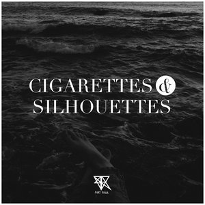 Image for 'Cigarettes and Silhouettes'