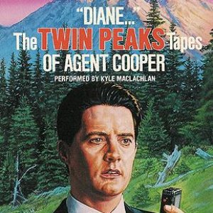 """Image for '""""Diane..."""" The Twin Peaks Tapes of Agent Cooper'"""