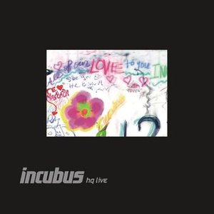 Image for 'Incubus HQ Live'