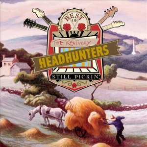 Image for 'Best of the Kentucky Headhunters: Still Pickin''