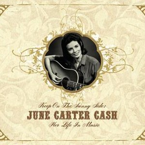 Imagem de 'Keep On the Sunny Side -  June Carter Cash: Her Life In Music'