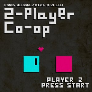 Image for '2-player Co-op (Player 2 Press Start) (feat. Tori Lee)'