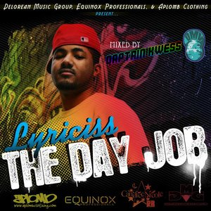 Image for 'DeLorean Music Group, Equinox Professionals, & Aplomb Clothing Present...The Day Job'
