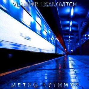 Bild för 'Metro Rythmyk'