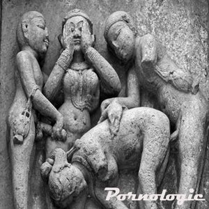 Image for 'Pornologic (feat Lahore Hoes)'