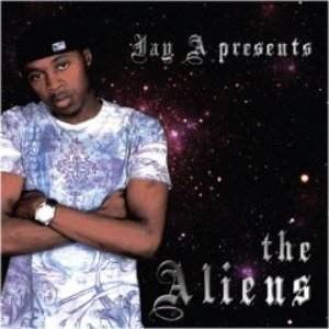 Image for 'Jay A presents the Aliens'