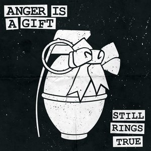 Image for 'Anger Is A Gift'