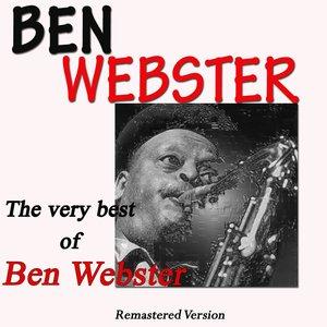 Image for 'The Very Best of Ben Webster (Remastered Version)'