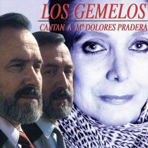 Image for 'Los Gemelos cantan a Mª Dolores Pradera'