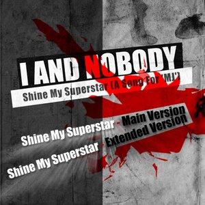Image for 'Shine My Superstar (Single CD)'