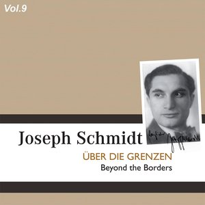 Image for 'Joseph Schmidt, Vol. 9 (1932-1937)'