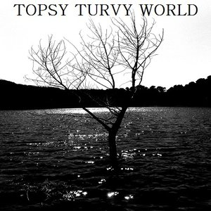 Image for 'Topsy Turvy World'