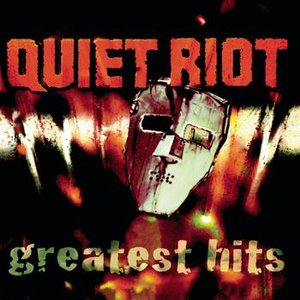 Image for 'QUIET RIOT - GREATEST HITS'