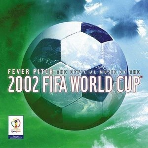 Image pour 'The Official Album Of The 2002 FIFA World Cup?'
