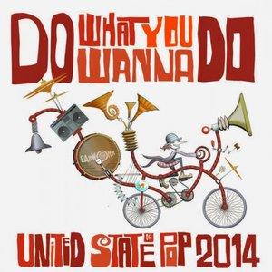 Bild för 'United State Of Pop 2014 (Do What You Wanna Do)'
