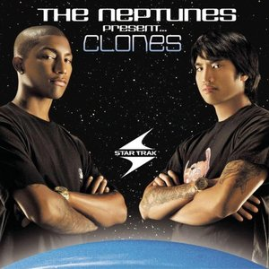 Image for 'The Neptunes Present... Clones'