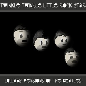 Image for 'Lullaby Versions of The Beatles'