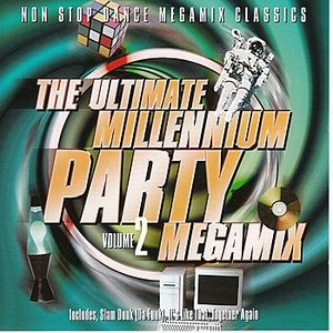 Imagem de 'The Ultimate Millennium Party Megamix Volume 2'