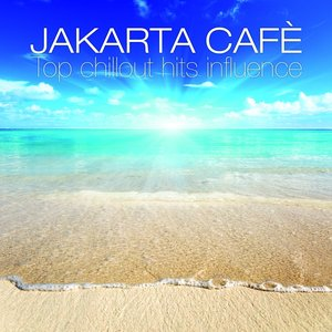 Image for 'Jakarta Cafè (Top Chillout Hits Influence)'