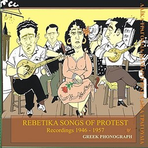 Image for 'Rebetika songs of protest Recordings 1946-1957'