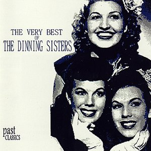 Image for 'The Very Best Of The Dinning Sisters'