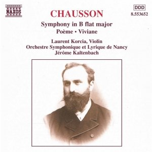 Image for 'CHAUSSON: Symphony in B Flat Major / Poeme / Viviane'