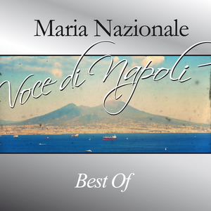 Maria Nazionale, Voce di Napoli (Best Of)
