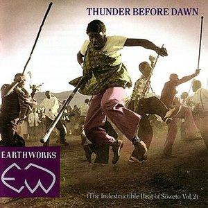 Bild för 'Thunder Before Dawn (The Indestructible Beat Of Soweto Vol.2)'