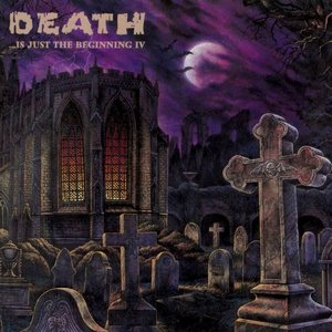 Image for 'Death... Is Just the Beginning, Volume 4'