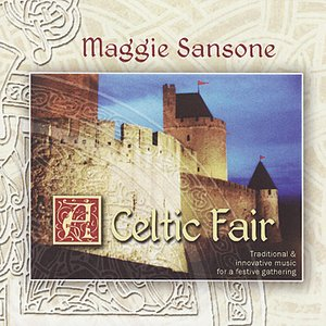 Image for 'A Celtic Fair: Traditional & Innovative Music for a festive Gathering'