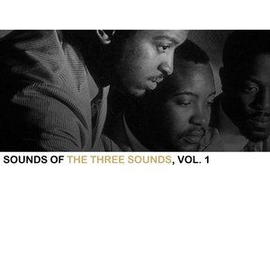 Image for 'Sounds Of The Three Sounds, Vol. 1'
