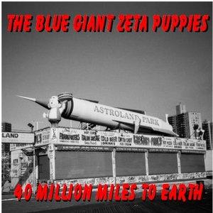 Bild für '40 Million Miles To Earth'